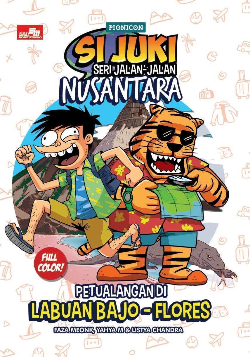 Si Juki Seri Jalan-Jalan Nusantara Labuan Bajo