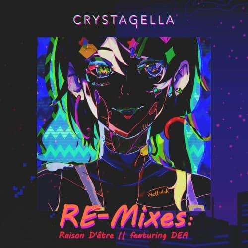 Raison d'être Remixes